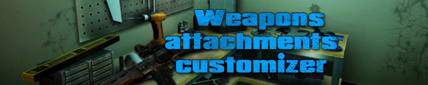 Weapons attachments customizer - Mods